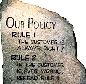 Cliente Está Sempre Certo! Se estiver errado, releia regra 1