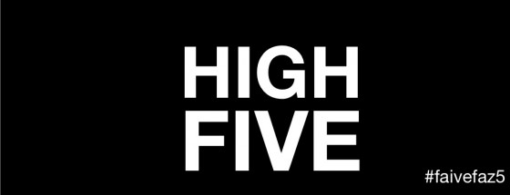 HIGH FIVE! #faivefaz5